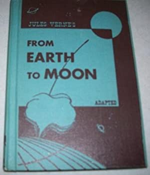 Jules Verne's From Earth to Moon (Adapated): Verne, Jules; Feigenbaum,