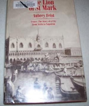 The Lion of St. Mark, Venice: The: Feist, Aubrey