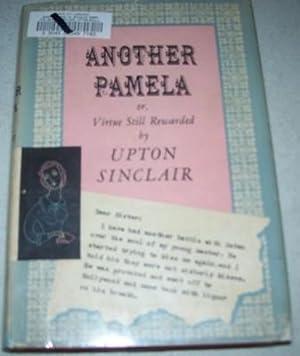 Another Pamela, or Virtue Still Rewarded: Sinclair, Upton