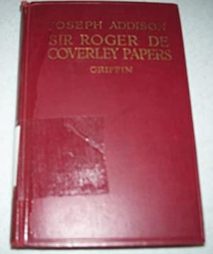 The Sir Roger de Coverley Papers from: Griffin, Nathaniel Edward