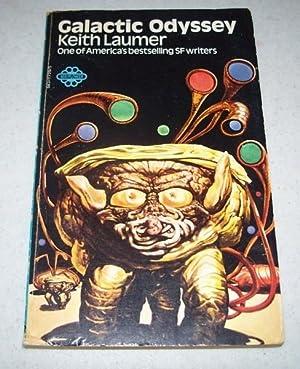 Galactic Odyssey: Laumer, Keith