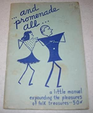 And Promenade All: A Little Manual Expounding: Eisenberg, Helen and