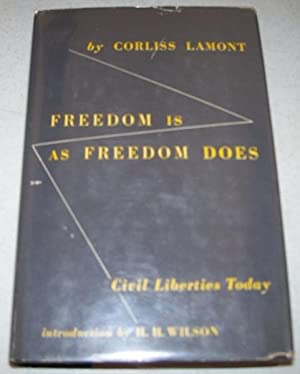 Freedom Is as Freedom Does: Civil Liberties: Lamont, Corliss