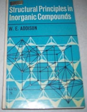 Structural Principles in Inorganic Compounds: Addison, W.E.