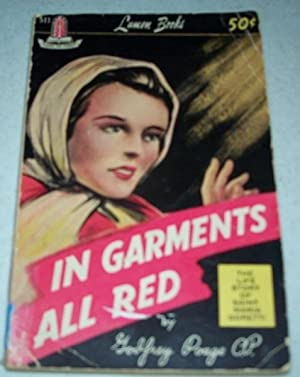 In Garments All Red: The Life Story: Poage, Godfrey