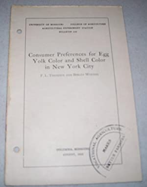 Consumer Preferences for Egg Yolk Color and: Thomsen, F.L. and