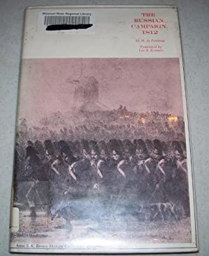 The Russian Campaign 1812: de Fezensac, M.