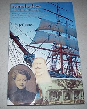Rainshadow: The Hills of Darsidia: Jones, Jef