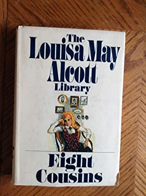 EIGHT COUSINS: Louisa May Alcott(The