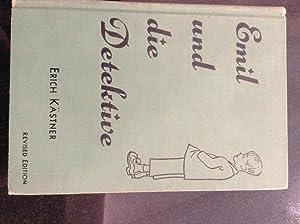 Emil Und Die Detektive Revised Edition: Erich Kastner. Edited