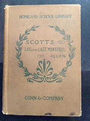 The Lay of the Last Minstrel A: Scott, Walter