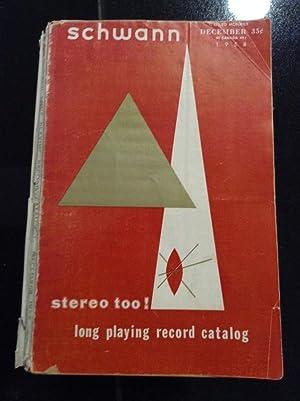 Schwann Long Playing Record Catalog December 1958