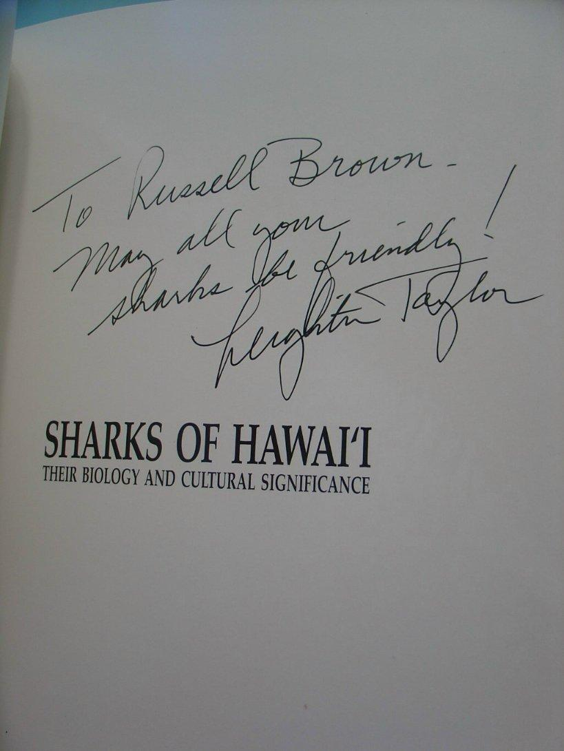 Sharks of Hawaii: Their Biology and Cultural Significance: Taylor, Leighton