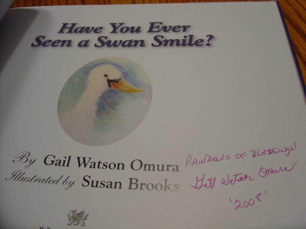 Have You Ever Seen a Swan Smile?: Gail Watson Omura