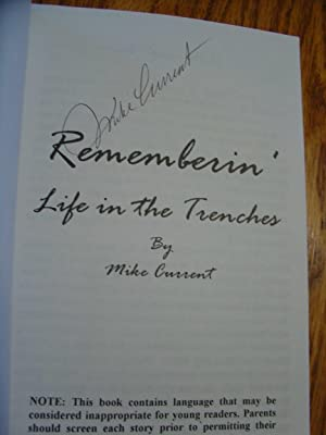 Rememberin' - Life in The Trenches; An Honest Portrayal of the National Football League as You ha...