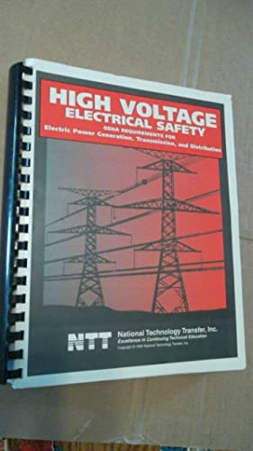 High Voltage Electrical Safety; Osha Requirements for: Bahr Mike