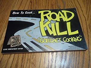 "How to Cook Roadkill - ""Goremet Cooking"": Richard Marcou"