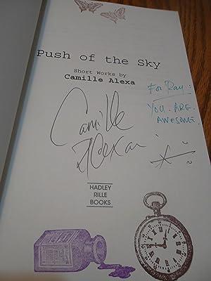 Push of the Sky: Camille Alexa