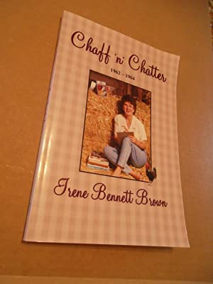Chaff 'n' Chatter 1962-1964: Irene Bennett Brown