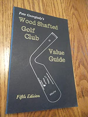 Wood Shafted Golf Club Value Guide: Peter Georgiady