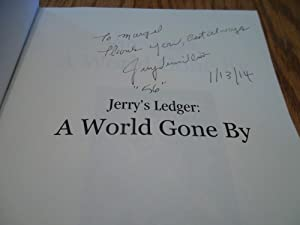 Jerry's Ledger: A World Gone By
