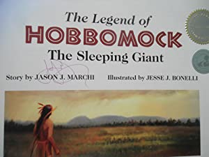 The Legend of Hobbomock; The Sleeping Giant: Jason J. Marchi