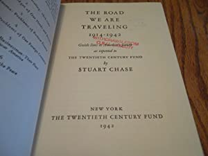 The Road We Are Traveling 1914-1942: Stuart Chase