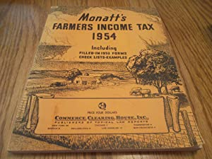 Monatt's Farmers Income Tax 1954; Including Filled-in 1953 Forms Check Lists-Examples