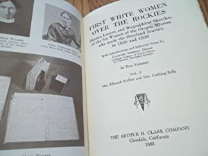 First White Women Over the Rockies; Diaries,: Clifford M. Drury