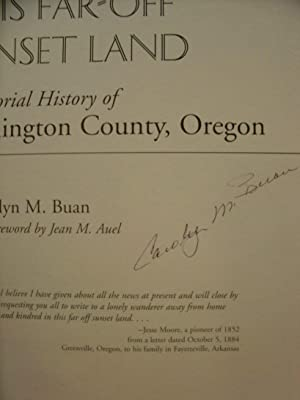 This Far-Off Sunset Land; A Pictorial History: Buan, Carolyn M.
