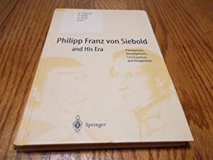 Philipp Franz von Siebold and His Era;: Gundolf, Keil