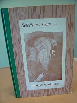 Selections from Joaquin Miller's Poems: Miller Juanita Joaquina