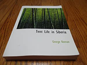 Tent Life in Siberia; A new Account of an Old Undertaking - Adventures among the Koraks and Other...