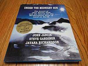 Under the Midnight Sun: The Ascent of John Denver Peak and the Search for the Northernmost Point ...