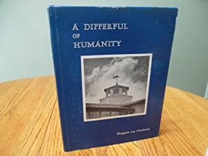 A Dipperful of Humanity: Margaret Lee Chadwick
