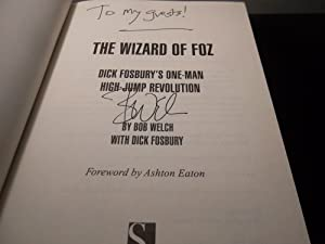 The Wizard of Foz ; Dick Fosbury's One man High jump Revolution