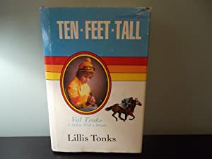 Ten Feet Tall: Val Tonks, a Jockey with a Dream