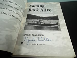 Coming Back Alive- The True Story of the Most Harrowing Search and Rescue Mission Ever Attempted ...