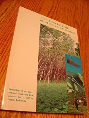 Leucaena Psyllid: Problems and Management Proceedings of: Napompeth Banpot, Kenneth