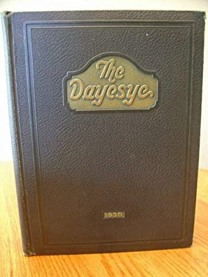 The Dayesye Published By the Class of 1930 Volume Eleven - a Home Number