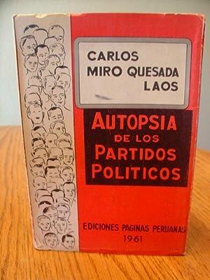 Autopsia De Los Partidos Politicos: Laos Carlos Miro Quesada