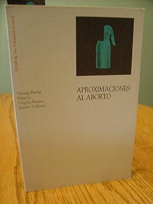 Aproximaciones Al Aborto: Barrig Maruja, Dina Li, Virgilio Ramos, Sandra Vallenas
