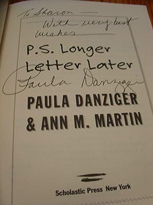 P.s. Longer Letter Later: Danziger Paula, Ann