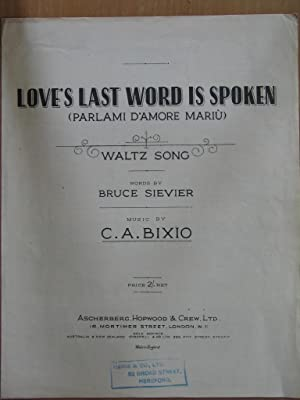 Love's Last Word is Spoken (Parlami D'Amore: Bruce Siever and