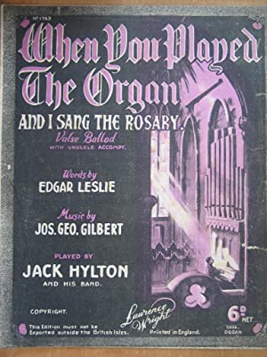 When You Played the Organ and I: Edgar Leslie and
