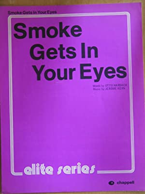 Smoke Gets in Your Eyes: Otto Harbach and