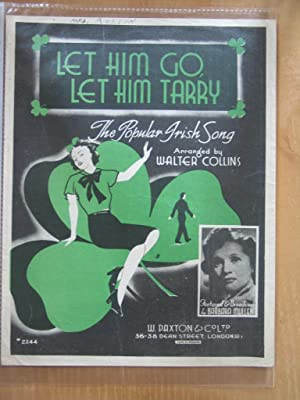 Let Him Go, Let Him Tarry - as Sung By Barbara Mullen