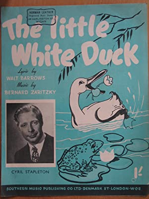The Little White Duck - as Sung By Cyril Stapleton: Walt Barrows and Bernard Zaritsky