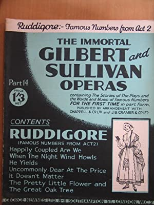 The Immortal Gilbert and Sullivan Operas Part: W. S. Gilbert