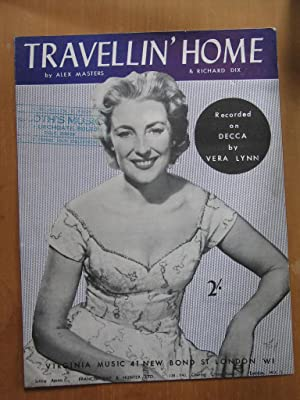 Travellin' Home - Sung By Vera Lynn